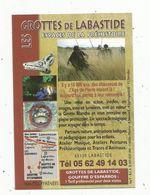 Publicité, Grottes De LABASTIDES ,espace Dela Préhistoire, Gouffre D'Esparros , 2 Scans , Hautes Pyrénées - Advertising