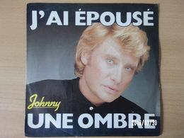 Johnny Hallyday - J'épousé Une Ombre - Rock