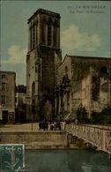 17 - LA ROCHELLE - Tour St Sauveur - La Rochelle