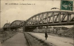17 - LA ROCHELLE - Pont De Tasdon - La Rochelle