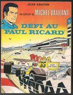 Michel Vaillant - Défi Au Paul Ricard - Publicité Offerte Sur Le Circuit - Jean Graton - Année 1976 - BE - Michel Vaillant