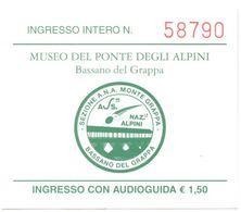 ITALIA - ITALY - ITALIE - Bassano Del Grappa - Museo Del Ponte Degli Alpini - Ingresso Intero - Tickets D'entrée