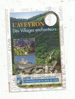 Publicité, L'AVEYRON , Des Villages Enchanteurs , 2 Scans , 12 - Advertising
