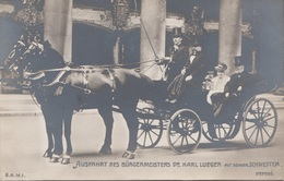 AUSFAHRT DES BÜRGERMEISTERS KARL LUEGER Mit Seiner Schwester - Pferdekutsche, Fotokarte 191?, Gute Erhaltung - Politische Und Militärische Männer