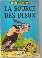 Johan Et Pirlouit La Source Des Dieux Par Peyo Des Editions DUPUIS De 1972 Offert Par Total - Johan Et Pirlouit