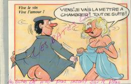 CP FANTAISIES-Vive Le Vin, Vive L'Amour !  A CHAMBRER !   ILLUSTRATEUR NUE  NU Humouristique  AV 2018  029 - Humour