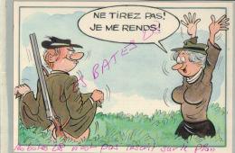 CP FANTAISIES  SERIE CHASSE - Ne Tirez Pas Le Me Rends ...!   ILLUSTRATEUR NUE  NU Humouristique  AV 2018  037 - Humor