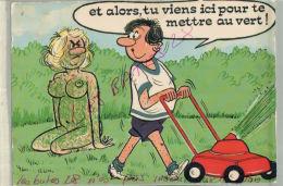 ILLUSTRATEURS  FANTAISIES,  CAMPAGNE  Tu Viens Ici Pour Te Mettre...  ILLUSTRATEUR    Humouristique  AV 2018  105 - Humour
