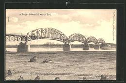 AK Baja, Bataszeki Vasuti Hid - Hongrie
