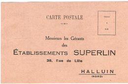 59 NORD Carte Postale Commerciale Des Ets SUPERLIN Fabricant De Linge à HALLUIN - Francia