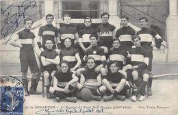CPA 25 BESANCON 1ere EQUIPE DE FOOT BALL RUGBY 1907 1908 - Besancon