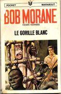 LE GORILLE BLANC    °°°   BOB MORANE N°  1064 - Bob Morane