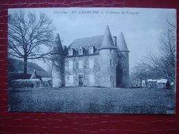 19 . UZERCHE - Château De Fargeas - Uzerche