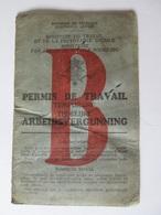 1940 The Kingdom Of Belgium-Temporary Working License/Permis De Travail Temporaire - Documents Historiques