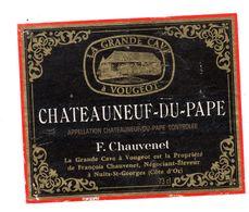 Chateauneuf Du Pape Etiquette Vin Bourgogne Chauvenet - Bourgogne