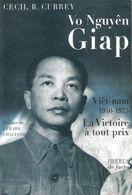 BIOGRAPHIE GENERAL VO NGUYEN GIAP GUERRE INDOCHINE 1911 1991 - Boeken