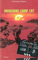 INDOCHINE CAMP 107 ROMAN - Boeken