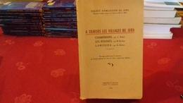 A TRAVERS LES VILLAGES DU JURA.CHAMPDIVERS,LES ROUSSES,LAMOURA......1963 (COL1e)  Par J.BRELOT, M. BERTHET, G.DUHEM. - Franche-Comté