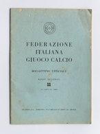 Sport - Federazione Italiana Giuoco Calcio - Bollettino 11 - 15 Giugno 1950 - Unclassified