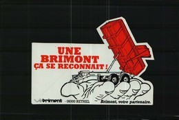 Autocollant    -     Une BENNE BRIMONT  ça Se Reconnait !     BRIMONT à  RETHEL  08 - Stickers