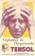 Publicité -  Céphalées De L 'hypertendu  Tensol - Advertising