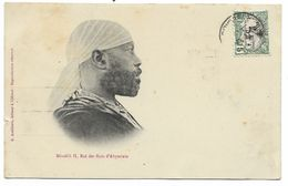 Ménélik II, Roi Des Rois D'ABYSSINIE...1907  (fente à Gauche) - Etiopía
