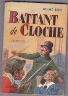 Richard Borel - Battant De Cloche - Historic