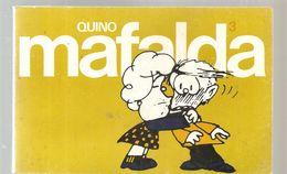 MAFALDA 3 Tiras De Quino, Editadas Por Lumen De 1984 Format Italien - Mafalda