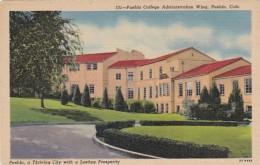 Colorado Pueblo Administration Wing Pueblo College Curteich - Pueblo