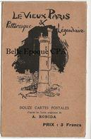 75 - Le Vieux PARIS Pittoresque & Légendaire / X12 Cartes Avec Pochette ++++ Illustration A. ROBIDA ++++ Complet - France