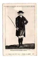 HISTOIRE DU COSTUME DE LOUIS XVI AU SECOND EMPIRE . ÉPOQUE LOUIS XVI 1779 . HOMME DE QUALITÉ - Réf. N°9310 - - Historia