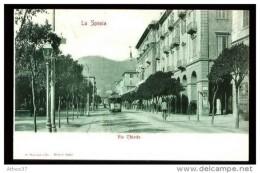 LA SPEZIA - Via Chiodo - (Beau Plan Animé Avec Tramway) - CP Précurseur, Vers 1900. - La Spezia