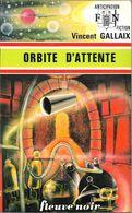 FNA 708 - GALLAIX, Vincent - Orbite D'attente (TBE) - Fleuve Noir