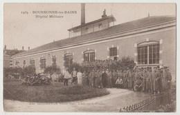 CPA BOURBONNE LES BAINS Hôpital Militaire - Bourbonne Les Bains