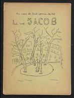 La Rue Jacob Au Coeur De Saint Germain Des Prés Paris - Opuscule De 12 Pages écrit Par J J Chaplin - Arrondissement: 06