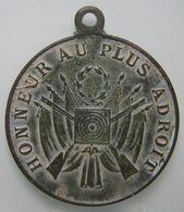 Honneur Au Plus Adroit, Jolie Médaille De Tir, Belle Patine, à Dater... - Archaeology