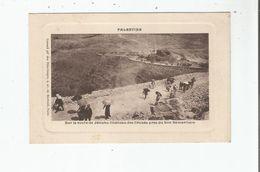 PALESTINE SUR LA ROUTE DE JERICHO CHATEAU DES CROISES PRES DU BON SAMARITAIN - Palästina