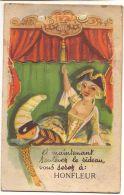 Et Maintenant Soulevez Le Rideau Vous Serez à HONFLEUR (Carte à Système) - Honfleur