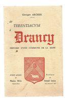 Régionalisme ,ILE DE FRANCE , De TERENTIACUM à DRANCY , G. Archer,1964, 141 Pages, Frais Fr 4.85 E - Ile-de-France