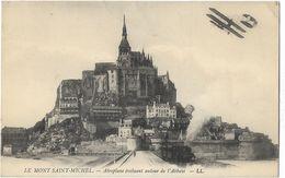 Le Mont St-Michel - Aéroplane évoluant Autour De L'Abbaye - Le Mont Saint Michel