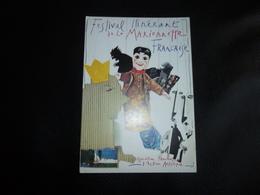 BELLE ILLUSTRATION D'AFFICHE...FESTIVAL ITINERANT DE LA MARIONNETTE FRANCAISE - Spectacle