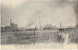 Reims - Dans Ses Année De Bombardement 1914-18 - La Brasserie Du XXe Siècle En Flammes - Reims
