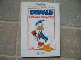 Donald A Mauvais Caractère Al Taliaferro Duck Carl Barks Glenat Walt Disney Mini Livre Hachette Jeunesse - Donald Duck