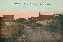 LOIRE ATLANTIQUE  LA PLAINE SUR MER  Bernier ENTREE DU BOURG - La-Plaine-sur-Mer