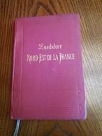 Guide Baedeker, Le Nord-est De La France - Tourism