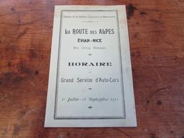 La Route Des Alpes Evian-Nice - Horaire Du Grand Service D'Auto-Cars - PLM - 1911 - Europe