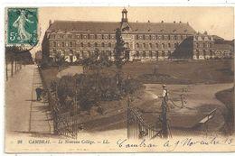 CAMBRAI .28. LE NOUVEAU COLLEGE .AFFR SUR RECTO LE 9 NOV 1913 - Cambrai