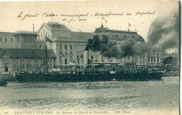 14 - Trouville  : Le Bateau Du Havre  ( Casino Transformé En Hôpital Militaire ) - Trouville