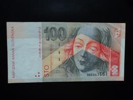SLOVAQUIE : 100 KORUN  1.7.1996   P 25a    Presque SUP - Slovakia
