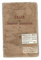 GUERRE 1914-18, CEUX DU PREMIER ARMISTICE, L. Cordier, 1936 , 241 Pages, Frais Fr 8.85 E - Guerra 1914-18